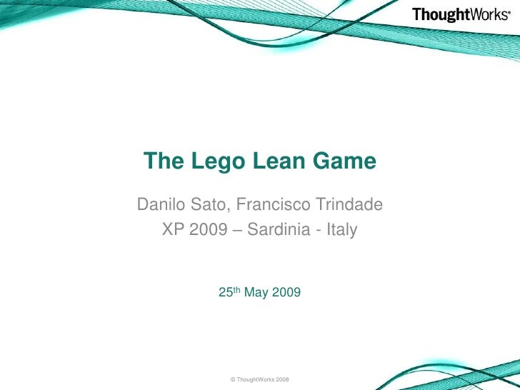 The Lego Lean Game (XP 2009 version)