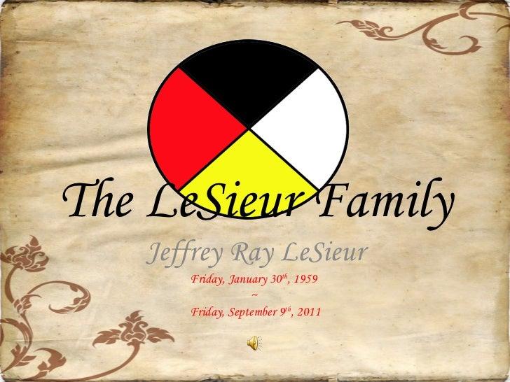 The Le Sieur family