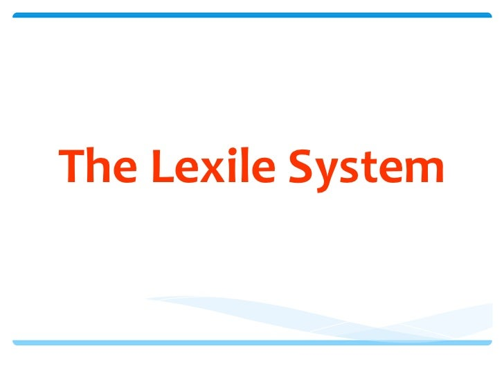 The lexile system