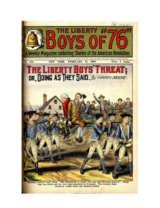 The Liberty Boys of 76   Threat or Doing As They Said