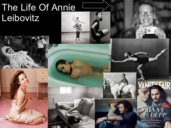 The life of annie leibovitz...