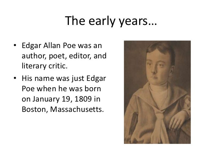 the early life and times of edgar allan poe A biography of 19th century american author, edgar allan poe, written by robert giordano.