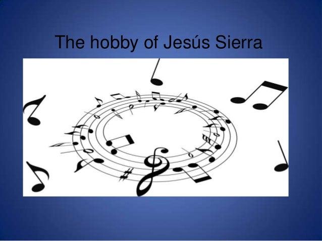 The life of jesús sierra