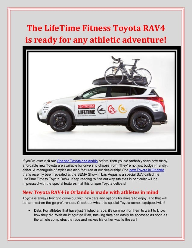 The LifeTime Fitness Toyota RAV4 is ready for any athletic adventure
