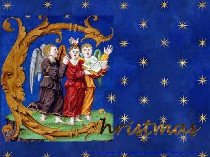 The  light  of  Christmas http://www.authorstream.com/Presentation/sandamichaela-1287673-the-light-of-christmas14/