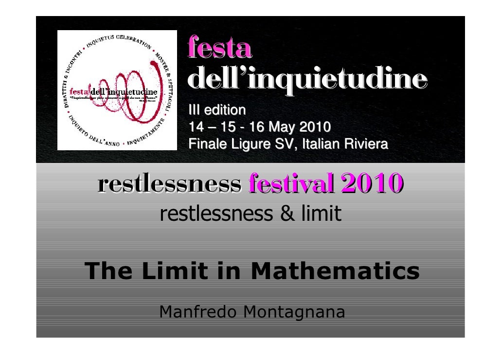 festa        dellÊinquietudine         III edition         14 – 15 - 16 May 2010         Finale Ligure SV, Italian Riviera...