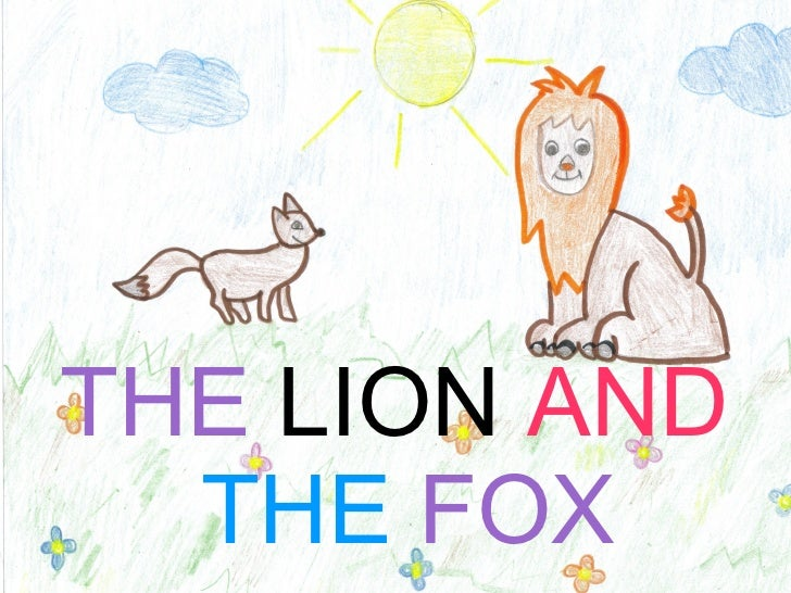 Aesop's fables(The lion and the fox)