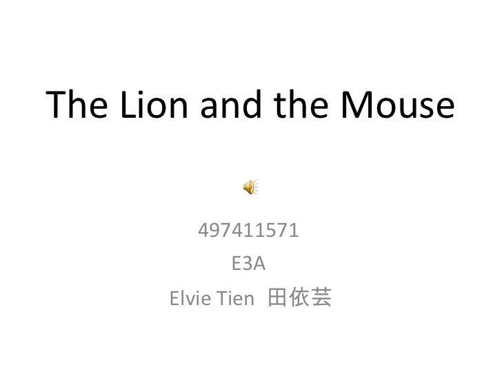The Lion and the Mouse 497411571  E3A  Elvie Tien  田依芸