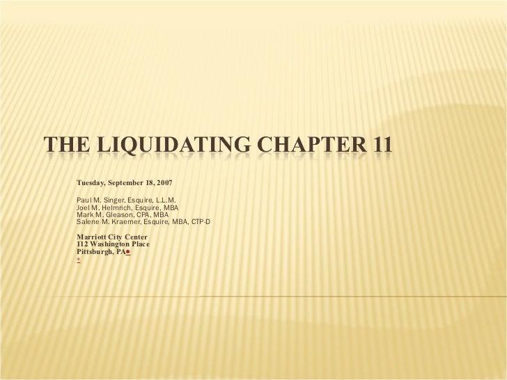 Tuesday, September 18, 2007 Paul M. Singer, Esquire, L.L.M. Joel M. Helmrich, Esquire, MBA Mark M. Gleason, CPA, MBA Salen...