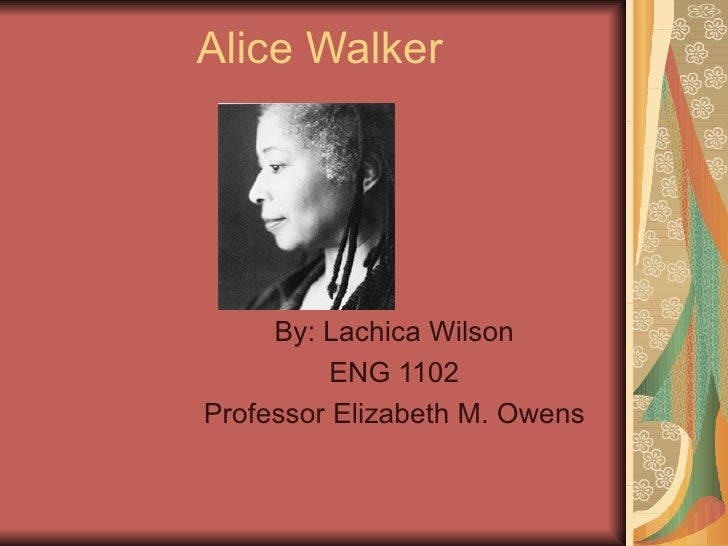 literary analysis of alice walkers a worn path essay The most prime example of traditions creating tension as a result of education in everyday use by alice walker is that of the name change dee takes on after she finds fault with her mother's tradition of naming children after relatives.