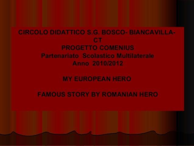 CIRCOLO DIDATTICO S.G. BOSCO- BIANCAVILLA- CT PROGETTO COMENIUS Partenariato Scolastico Multilaterale Anno 2010/2012 MY EU...