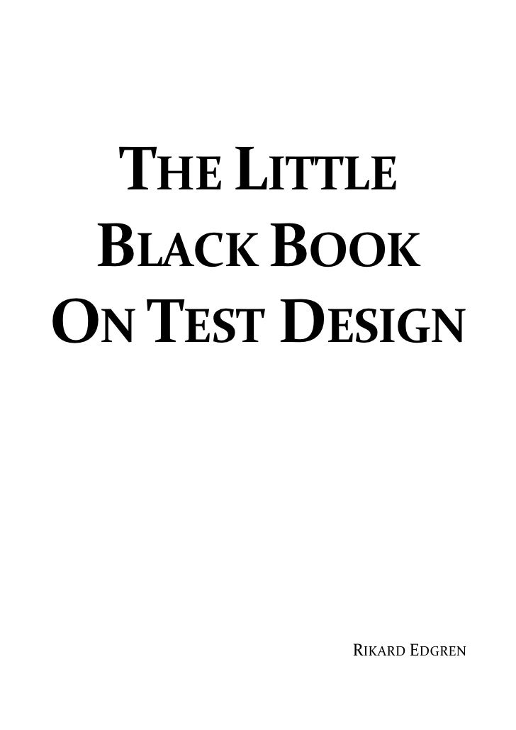 The little black book on test design