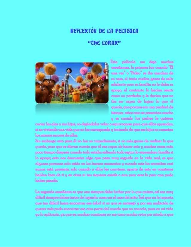 """REFLEXIÓN DE LA PELICULA                                  """"THE LORAX""""                                                  Est..."""
