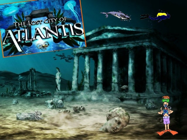 The lost city of atlantis