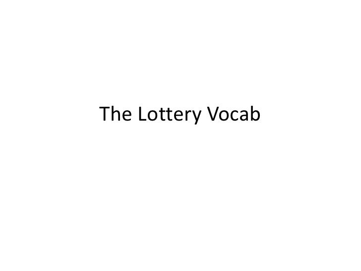 The Lottery Vocab<br />