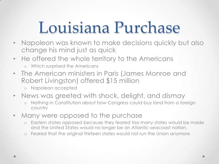 a history of the united states constitution and the louisiana purchase Why was the louisiana purchase not stated in the constitution of the united states louisiana purchase from tax cash yes, the louisiana.