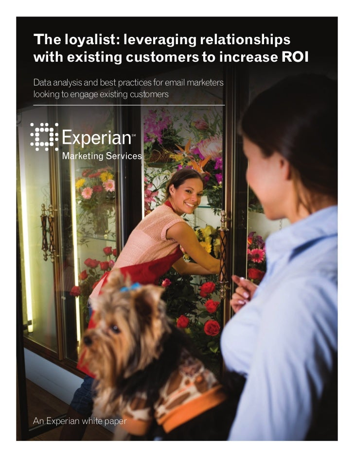 Fidelization emails & ROI. The loyalist. Experian whitepaper 17feb11