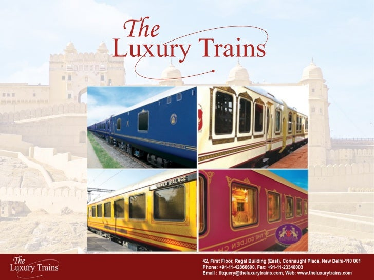 The Luxury Trains of India - PPT