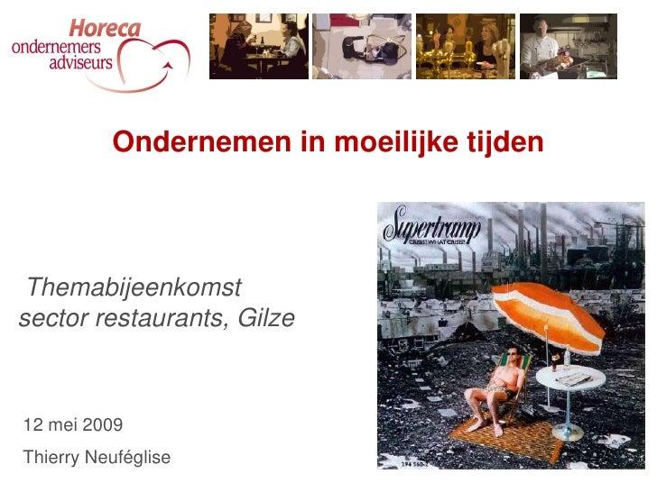 12 mei 2009 Themabijeenkomst sector drankverstrekkende bedrijven en restaurants