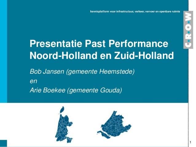 Themabijeenkomst past performance 16 1-2014 presentatie noord-holland zuid-holland