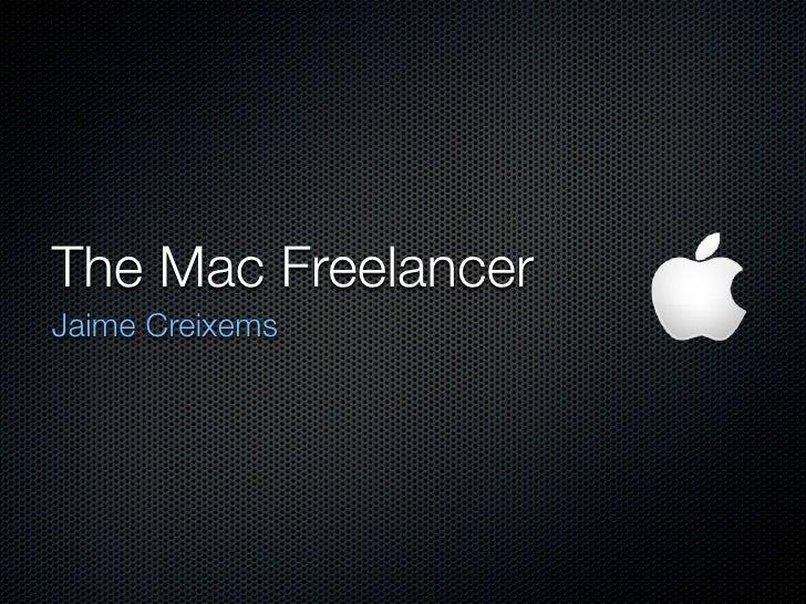 The Mac Freelancer Jaime Creixems