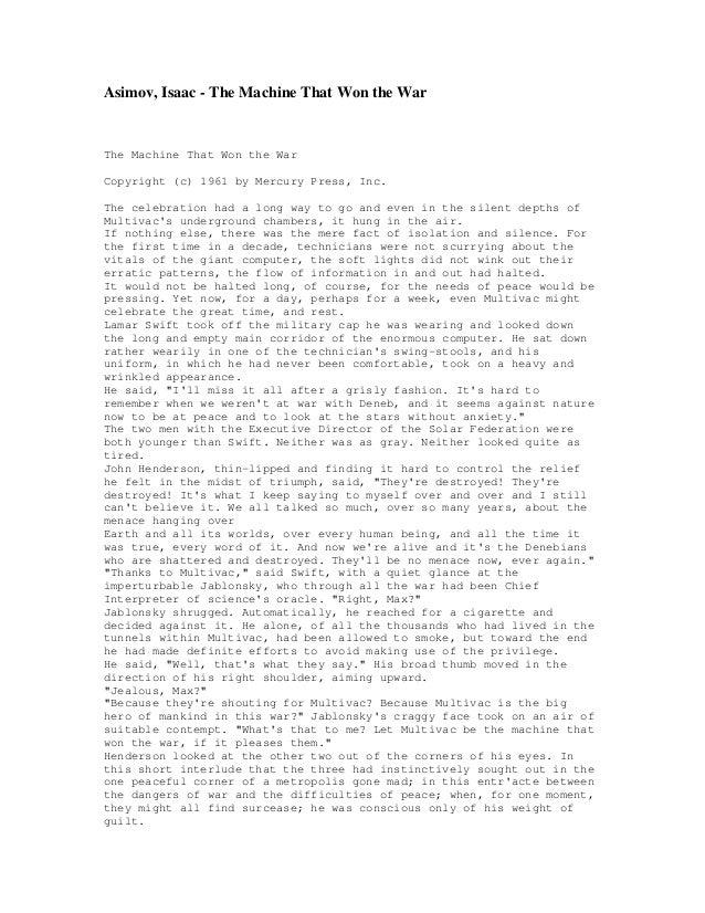 Asimov, Isaac - The Machine That Won the War The Machine That Won the War Copyright (c) 1961 by Mercury Press, Inc. The ce...