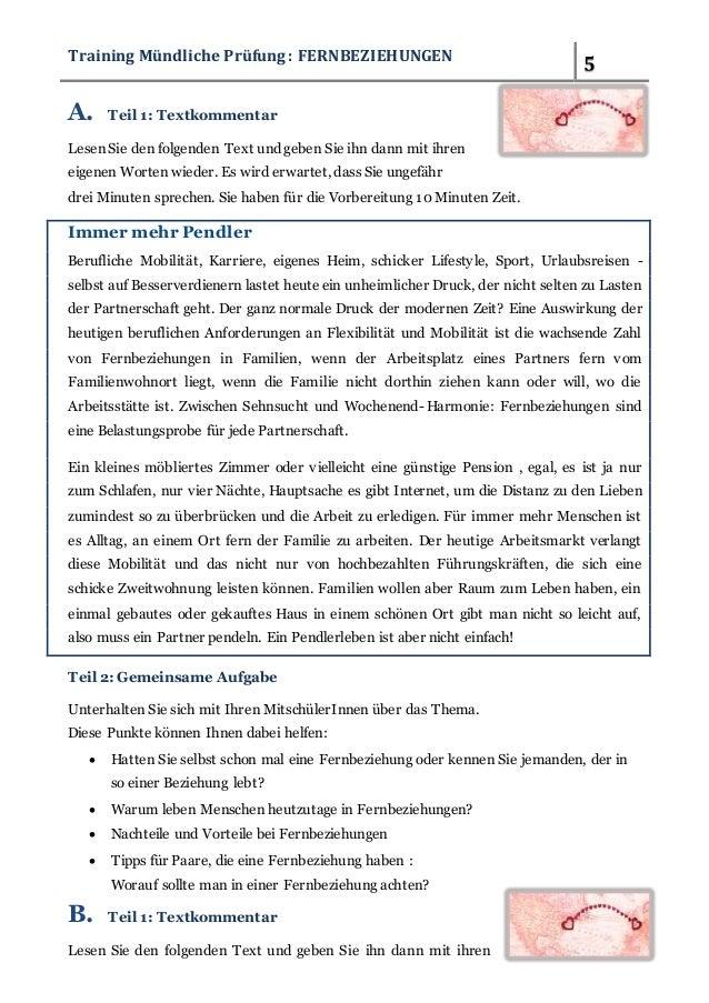 Training Mündliche Prüfung : FERNBEZIEHUNGEN 5  A. Teil 1: Textkommentar  Lesen Sie den folgenden Text und geben Sie ihn d...
