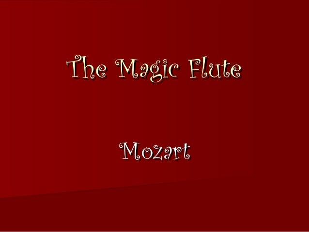 The Magic Flute    Mozart