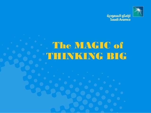 The MAGIC ofTHINKING BIG