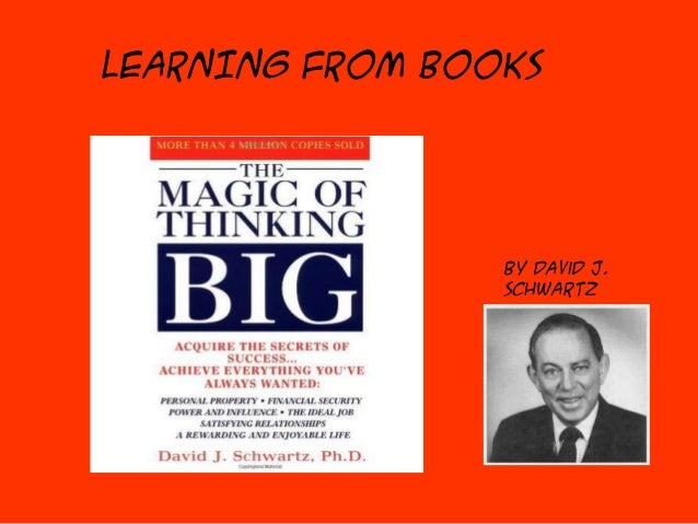 LEARNING FROM BOOKS  By David J. Schwartz