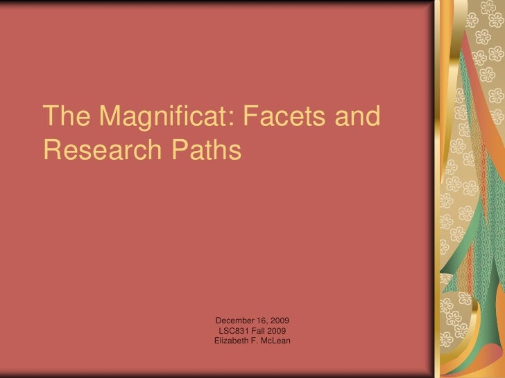 The Magnificat: Facets and Research Paths