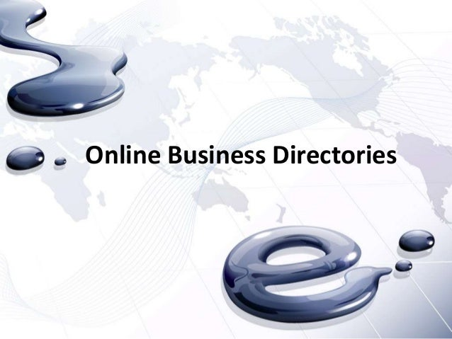 The Main Advantages of Listing Your Company Inside Of Online Business Directories