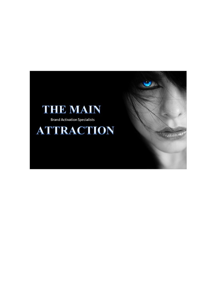 The Main Attraction Marketing CC is a full service Marketing andPromotions agency with many years of combined experience i...