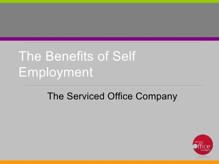 The main benefits of self-employment