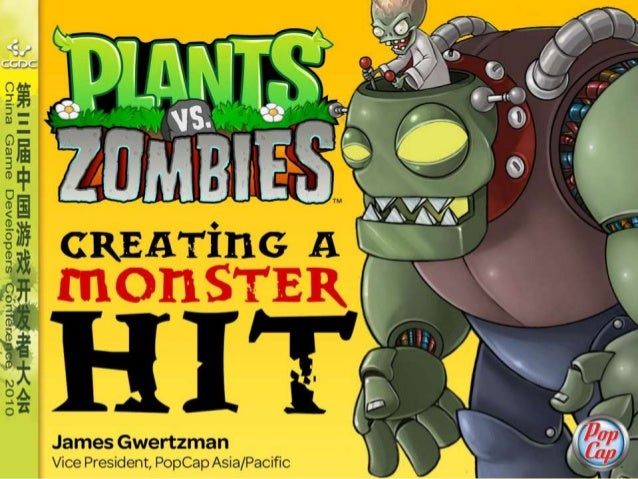 Creating a Monster Hit James Gwertzman Vice President,Asia/Pacific