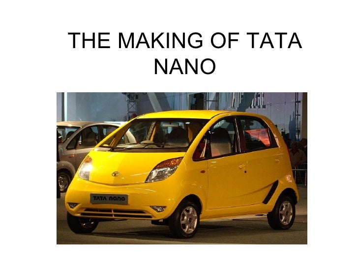 the tata nano case This case and the accompanying three-part theory-based movie describe tata motors' strategic move to create and launch the tata nano.