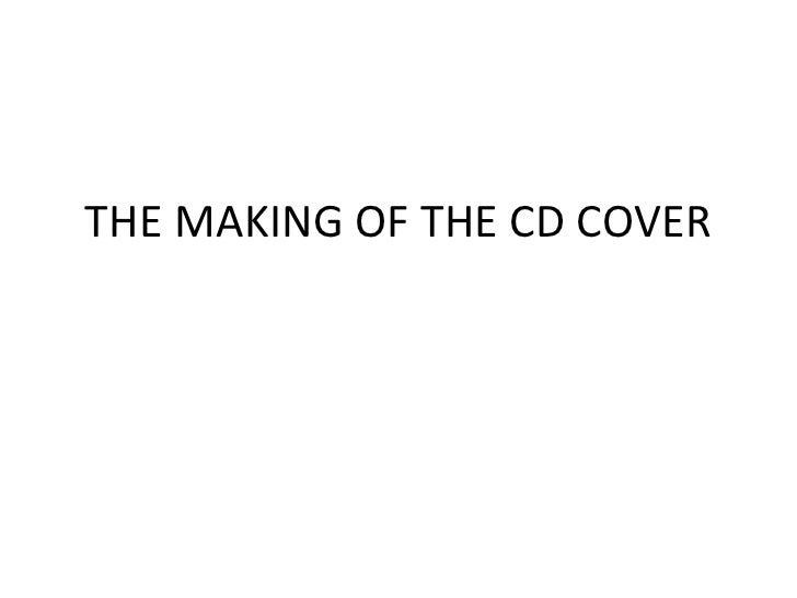 THE MAKING OF THE CD COVER<br />