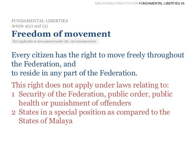malaysian fundamental liberties In similar vein, the evolution of the federal constitution of malaysia since  as a  result of the amendments, fundamental liberties were.