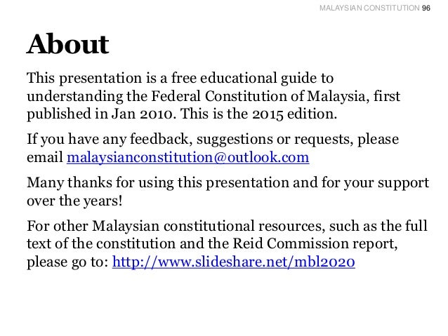 an overview of the federal constitution of malaysia Malaysia is a country with a predominant muslim population a demographic overview of the country suggests that the federal constitution of malaysia.