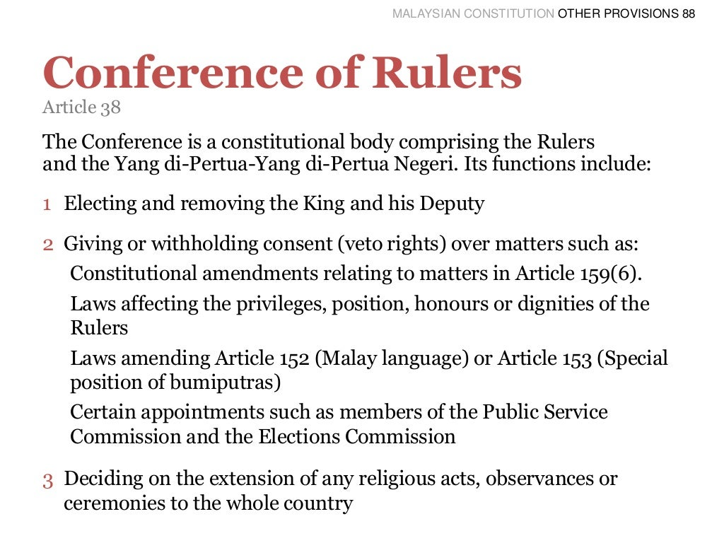 features of malaysian constitution Constitution of the federal republic of nigeria 1999 we the people of the federal republic of nigeria having firmly and solemnly resolve, to live in unity and harmony as one.