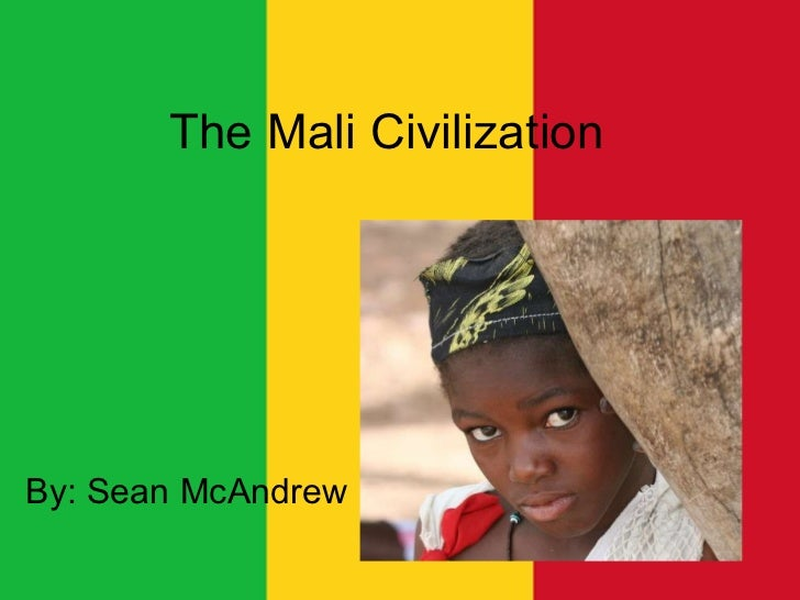 The mali civilization mc andrew