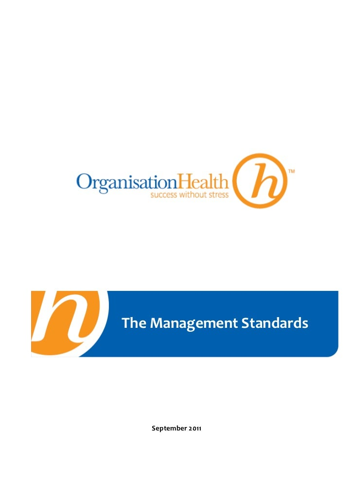 The management standards_for_healthy_organisations_oct_2011