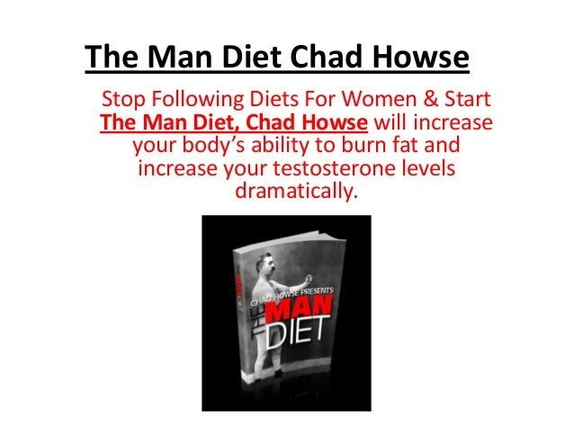 The Man Diet Chad Howse