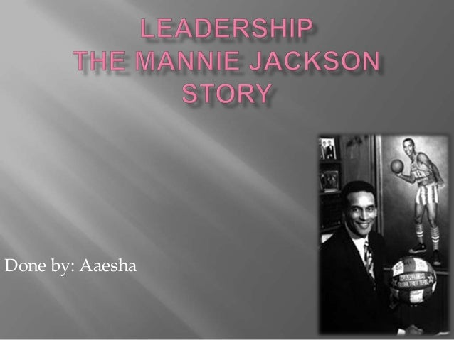 The mannie jackson story