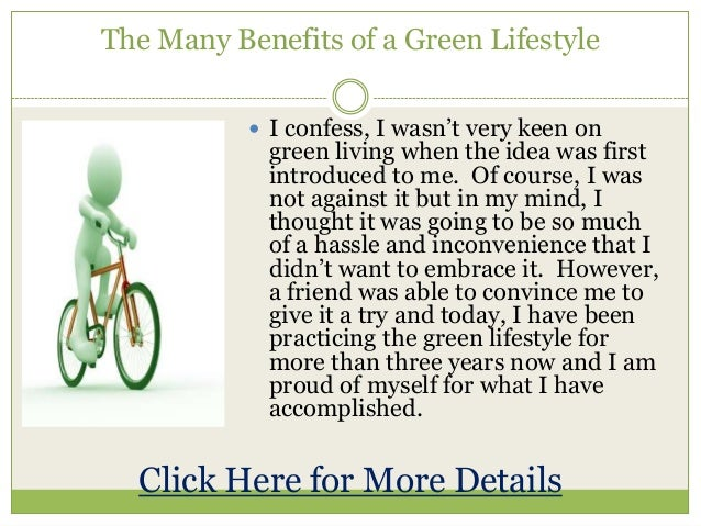 The many benefits of a green lifestyle