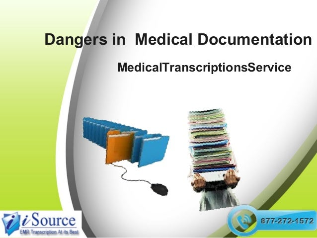 Dangers in  Electronic Medical Documentation