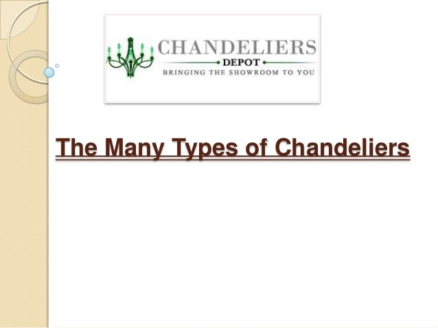 The Many Types of Chandeliers