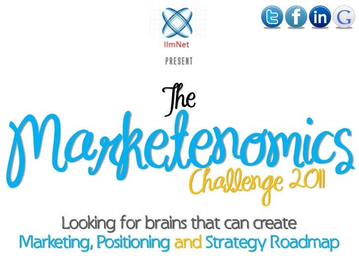 The Marketenomics Challenge 2011 - Crowdsourcing Event by IImNet.com