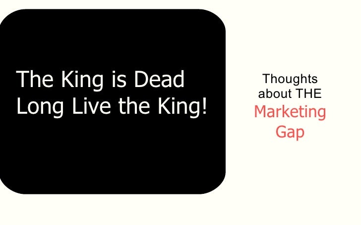 The Marketing Gap