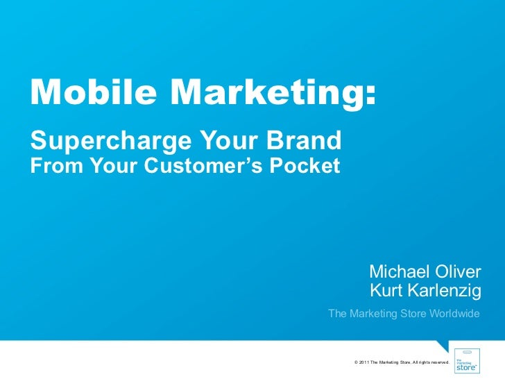 Mobile Marketing: Supercharge Your Brand From Your Customer's Pocket
